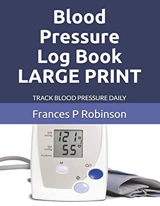 Blood Pressure Log Book LARGE PRINT: Keep track of your blood pressure in the Large Print Blood Pressure Log Book up to 4 times a day. Section to ... contacts. Good for 1 year of daily readings.