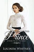 Serving The Prince (Royal Secrets)