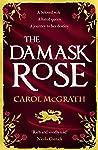 The Damask Rose (She-Wolves Trilogy #2)