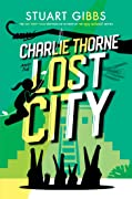 Charlie Thorne and the Lost City (Charlie Thorne #2)
