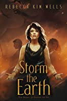 Storm the Earth (Shatter the Sky, #2)