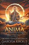 Anima (Artorian's Archives #6)