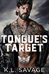 Tongue's Target (Ruthless Kings MC, #10)