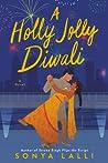 A Holly Jolly Diwali