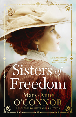 Sisters of Freedom by Mary-Anne O'Connor
