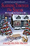 Slashing Through the Snow (Christmas Tree Farm Mystery, #3)