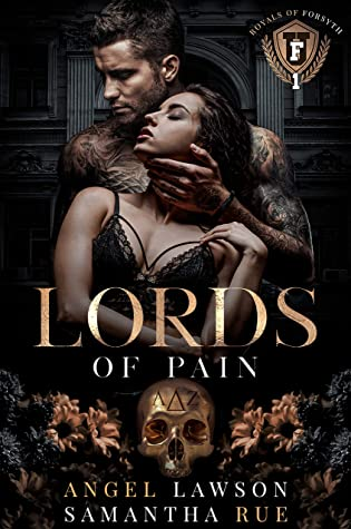 Lords of Pain (The Royals of Forsyth University, #1)