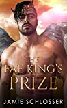 The Fae King's Prize (Between Dawn and Dusk #3)