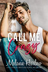 Call Me Crazy (Bellamy Creek, #3)