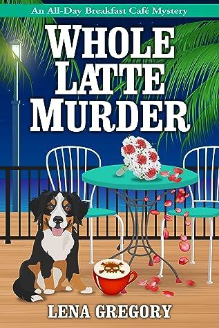 Whole Latte Murder