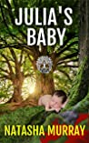 Julia's Baby: a gripping romantic crime thriller series (Book 2) set in West Sussex and Ireland