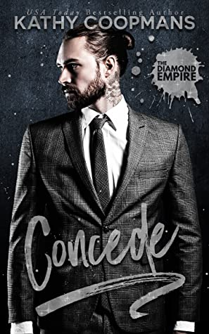 Concede (The Diamond Empire, #1)