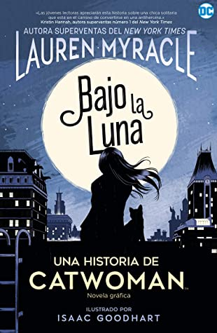 Catwoman: Bajo la luna (NOVELAS GRÁFICAS DC COMICS)