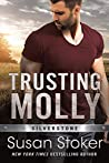 Trusting Molly (Silverstone, #3) by Susan Stoker