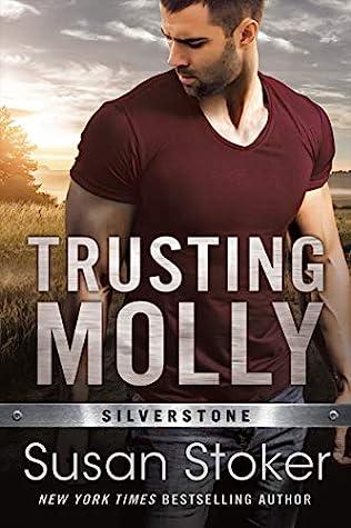 Trusting Molly (Silverstone, #3)