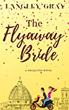 The Flyaway Bride: JoJo Ellison