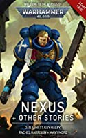 Nexus & Other Stories (Warhammer 40,000)