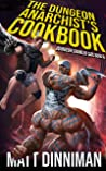 The Dungeon Anarchist's Cookbook: Dungeon Crawler Carl Book 3