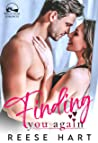 Finding You Again: A Small Town Second Chance Romance