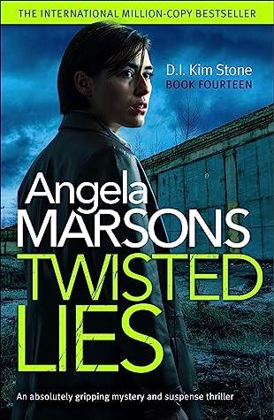 Twisted Lies (DI Kim Stone, #14)