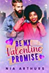 Be My Valentine Promise: A BWWM Valentine Romance (Make It Marriage Holidays Book 3)