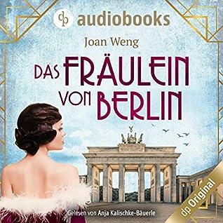 Das Fräulein von Berlin by Joan Weng