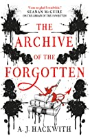 The Archive of the Forgotten (Library of the Unwritten #2)