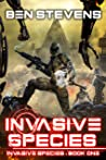 Invasive Species (Invasive Species, #1)