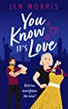 You Know it's Love (Love in the City Book 2)