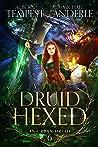 A Druid Hexed (Chronicles of an Urban Druid Book 6)