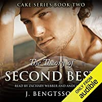 The Theory of Second Best (Cake, #2)