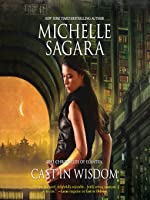 Cast in Wisdom (The Chronicles of Elantra, #15)