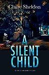 A Silent Child (Lisa Carter Files #2)
