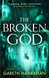 The Broken God (The Black Iron Legacy, #3)