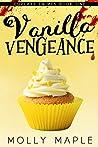 Vanilla Vengeance (Cupcake Crimes, #1)