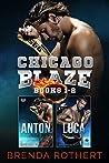 Chicago Blaze (Anton/Luca)  Books 1 & 2