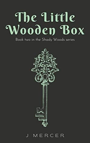 The Little Wooden Box (Shady Woods, #2)