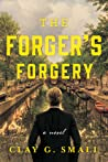 The Forger's Forgery by Clay G. Small
