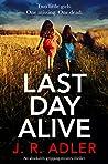 Last Day Alive