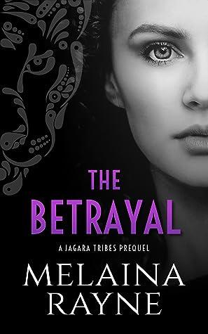 The Betrayal (Jagara Tribes #0.5)