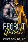 Recruit Uncut (Virility and Valor #3)