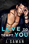 Love to Tempt You (Wild to Love, #4)