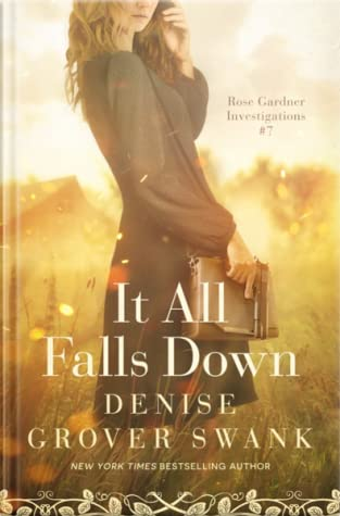 It All Falls Down by Denise Grover Swank