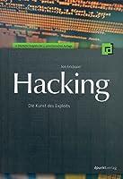 Hacking Die Kunst des Exploits