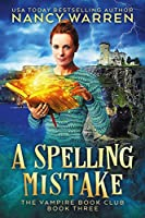 A Spelling Mistake (Vampire Book Club #3)