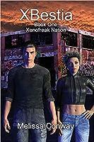 XBestia (Book One, Xenofreak Nation)