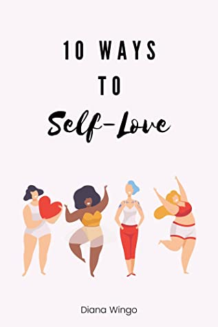 10 Ways to Self-Love