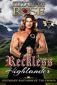 Reckless Highlander (Legendary Bastards of the Crown, #3)