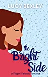 The Bright Side by Lucy Bexley