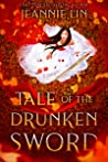 Tale of the Drunken Sword